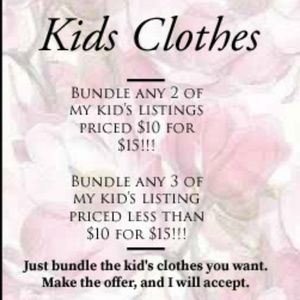 Other - Kid's Clothes Bundle Offer!